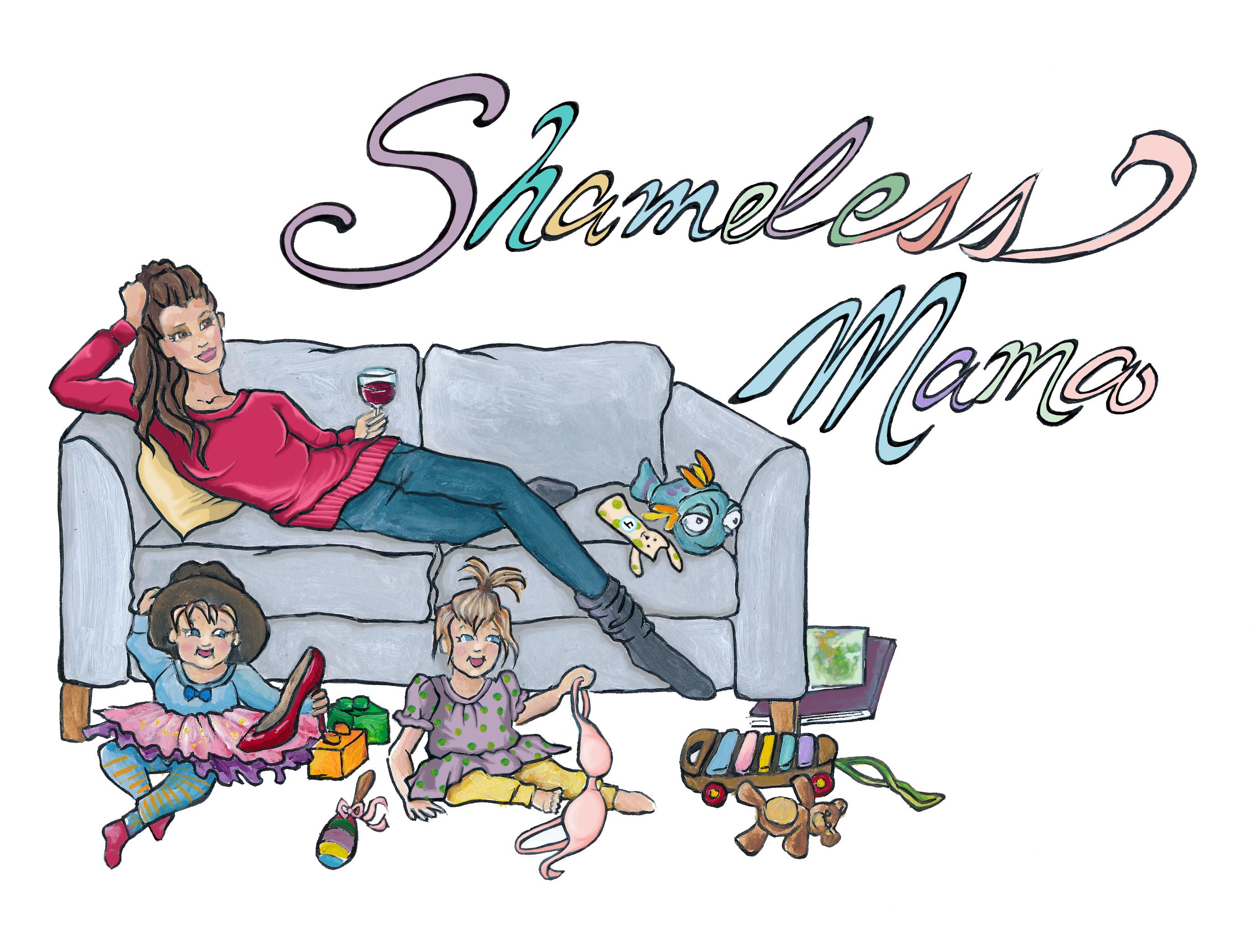 Shameless Mama